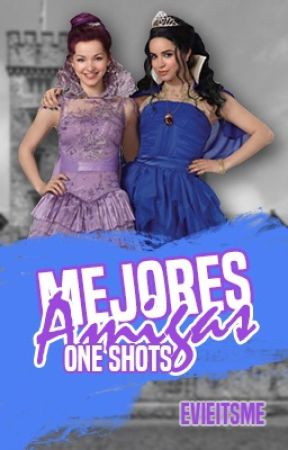 Mejores Amigas - Evie y Mal (One-Shots) by evieitsme