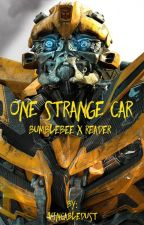 One strange car (Bumblebee X reader) by VincableDust