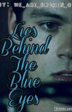 Lies Behind The Blue Eyes by we_are_broken_01
