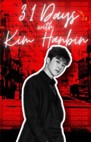 31 Days with Kim Hanbin ✔