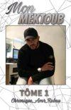Mon Mektoub : Tôme 1 cover