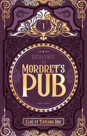 Bienvenue au Mordret's Pub - Tome 1 [SCE] by mesdamesduc