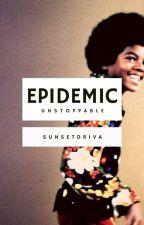 epidemic. (J5)  by sunsetdriva