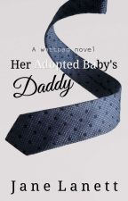 Her Adopted Baby's Daddy by JaneLanett