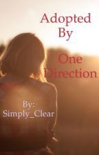 Adopted by One Direction (1D fan fiction) by FireInHerHeart_