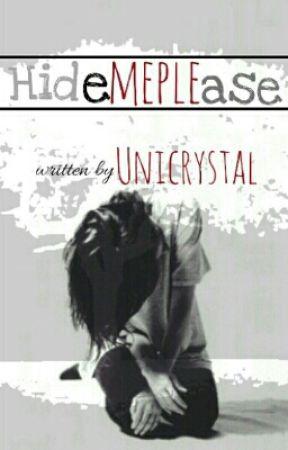 Hide Me Please! by _Unicrystal