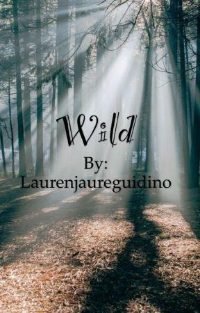 Wild by Laurenjaureguidino