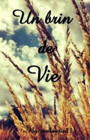 Un brin de Vie by malaurie83
