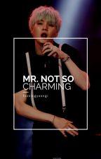 MR. NOT SO CHARMING {BTS - MIN YOONGI FAN FIC} by loveforyoongi