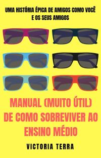 Manual (muito útil) de como sobreviver ao Ensino Médio || EM REVISÃO cover