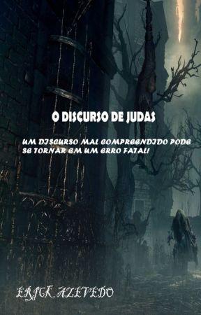 O DISCURSO DE JUDAS by ErickApophis