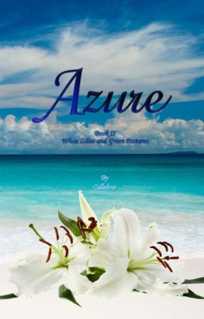 Azure[#ThinkFiction] by Calleline