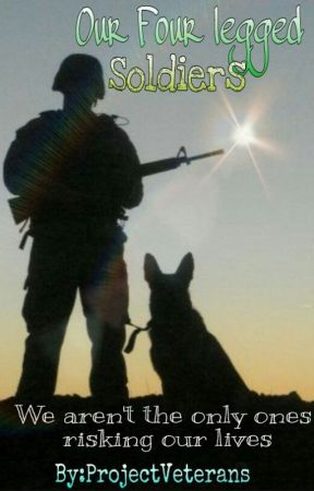 Our Four Legged Soldiers by ProjectVeterans