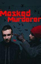 Masked Murderer |:| Twenty One Pilots by xcoolx3