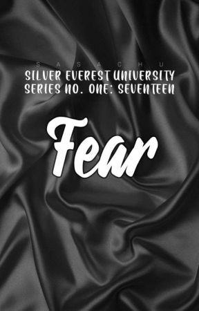SU #1: Fear | Seventeen by sasachu