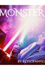 Monster (A Reylo FanFic) Wattys 2016 by reylofanfic09