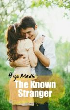 The Known Stranger  by hiya_medhi