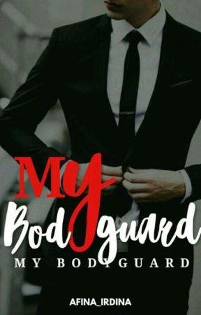 My BODYGUARD by Afina_irdina