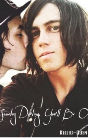 Someday Darling, You'll Be Okay. >>Kellic by Kellic-Quentes-