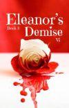 Eleanor's Demise ✔️ cover
