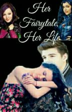Her Fairytale, Her Life by love_fanfics14