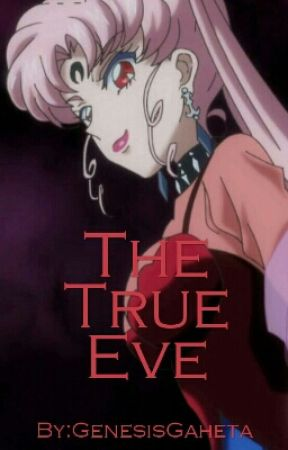 The True Eve by AwesomeMunchkin