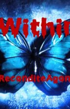 Within (An Until Dawn fanfiction) by ReconditeAgony