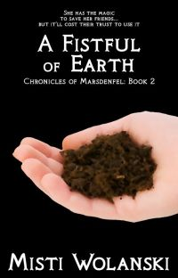 A Fistful of Earth: Chronicles of Marsdenfel #2 cover