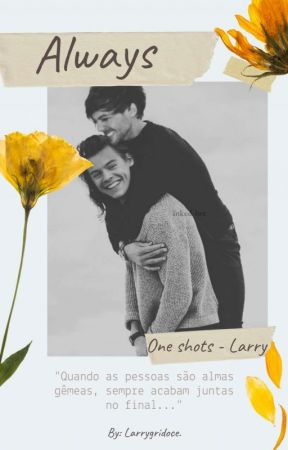 Always- One Shots L.S by larrygridoce
