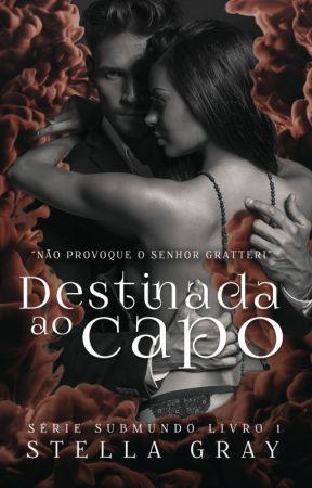 Destinada ao Capo   Série Submundo Livro 1 by patriziaevansoficial