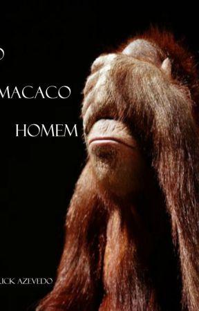 O macaco homem by ErickApophis