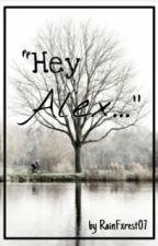 Hey Alex by notestomyguitar