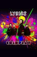 Coldplay - Lyrics by EriasuDanieru