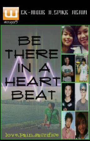 Be There In a Heart Beat (SPIKER SERIES) by mixup15