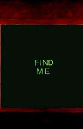 Find Me by MichelleGodfrey