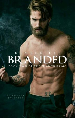 branded (phantoms mc #2) by KanyeInterruptedMe