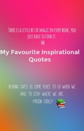 My Favourite Inspirational Quotes by ReadingAngel7
