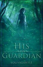 His Guardian //CZ od solivagant11