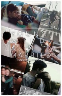 Young, Wild and Married cover