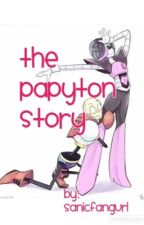 The Papyton Story by sanicfangurl