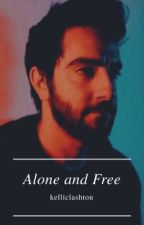 Alone and Free || Jalex ✔ by kelliclashton