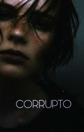 CORRUPTO  by Hunter_and_Yuki