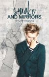Smoke and Mirrors ▹ Alec Lightwood [1] cover