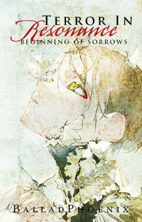 Terror In Resonance: Beginning of Sorrows (Diabolik Lovers AU FF) by BalladPhoenix