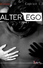 ALTER EGO (Sous contrat d'édition) par CapriceLollipop