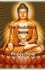 The Buddhist Book by peggychow