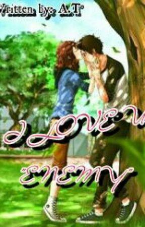 """I LOVE U ENEMY"" by athenstarius192530"