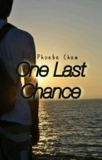 One Last Chance by PhoebeC76