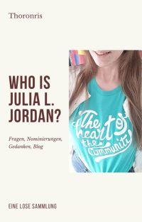 Who Is Julia L. Jordan? cover