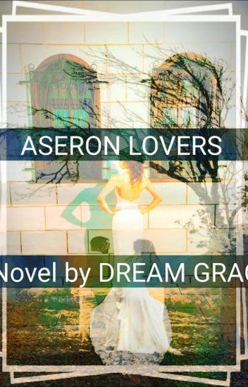 (COMPLETE)ASERON WEDDINGS-I'LL NEVER BREAK YOUR HEART